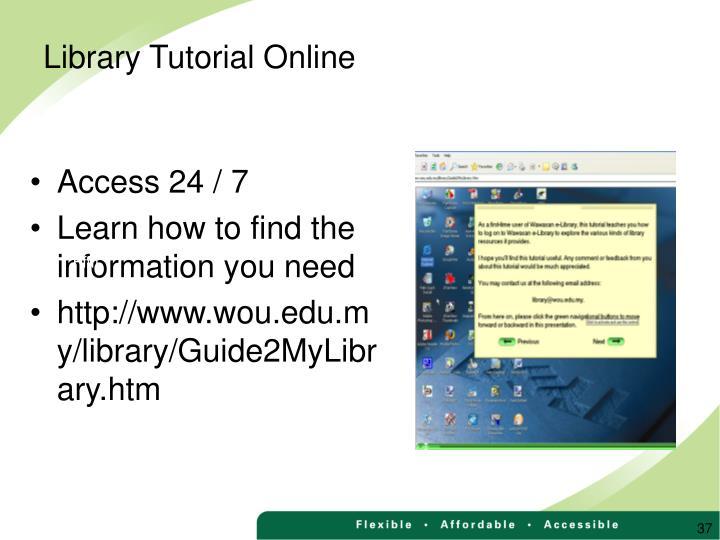 Access 24 / 7
