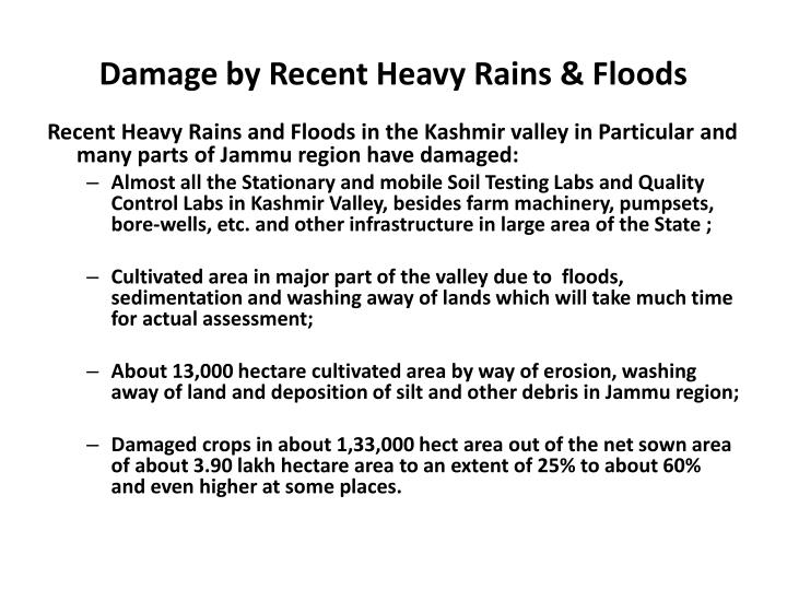 Damage by recent heavy rains floods