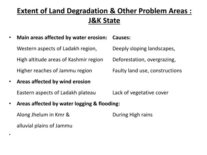 Extent of Land Degradation & Other Problem Areas : J&K State