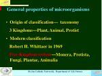 general properties of microorganisms