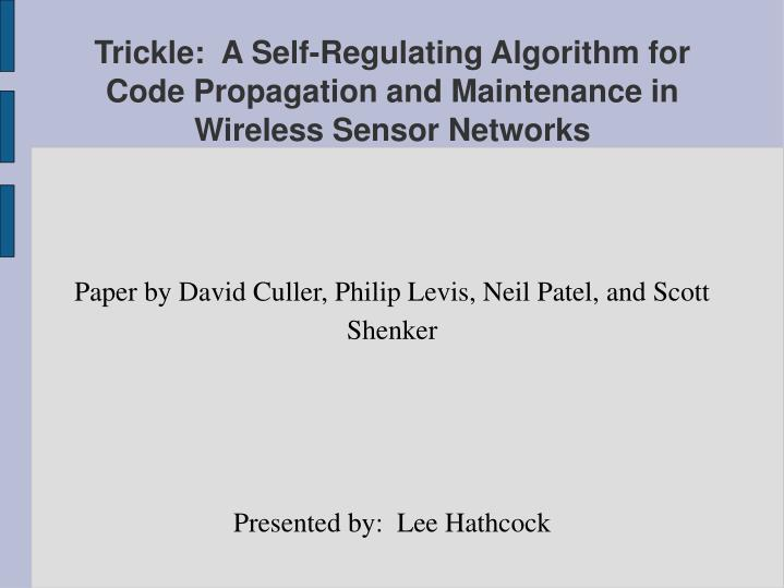 paper by david culler philip levis neil patel and scott shenker presented by lee hathcock n.