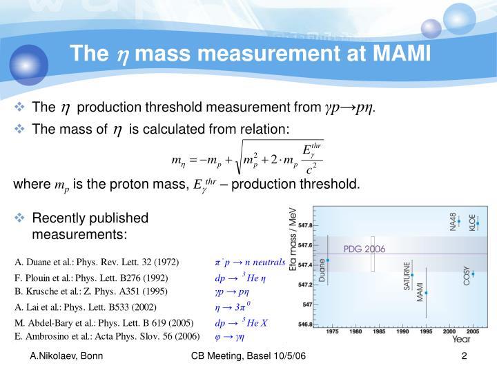 The h mass measurement at mami