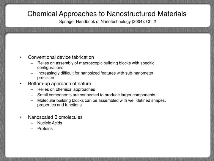 Chemical approaches to nanostructured materials1