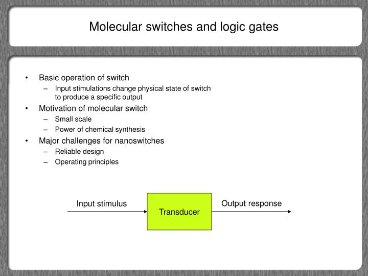 Molecular switches and logic gates
