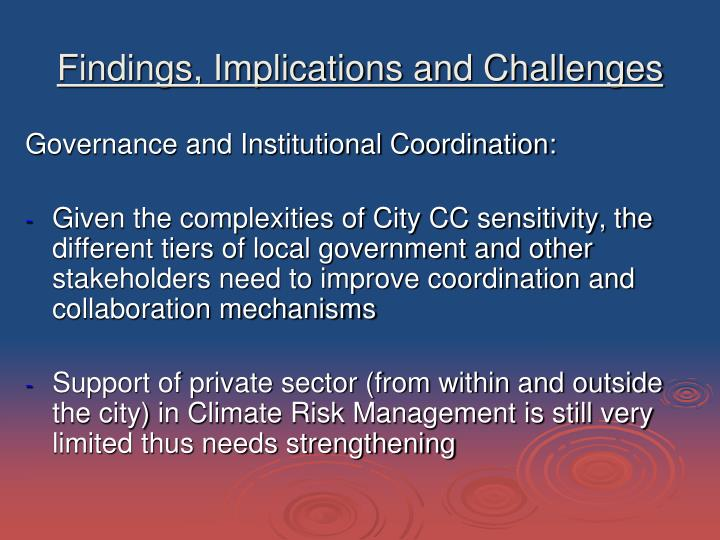 Findings, Implications and Challenges