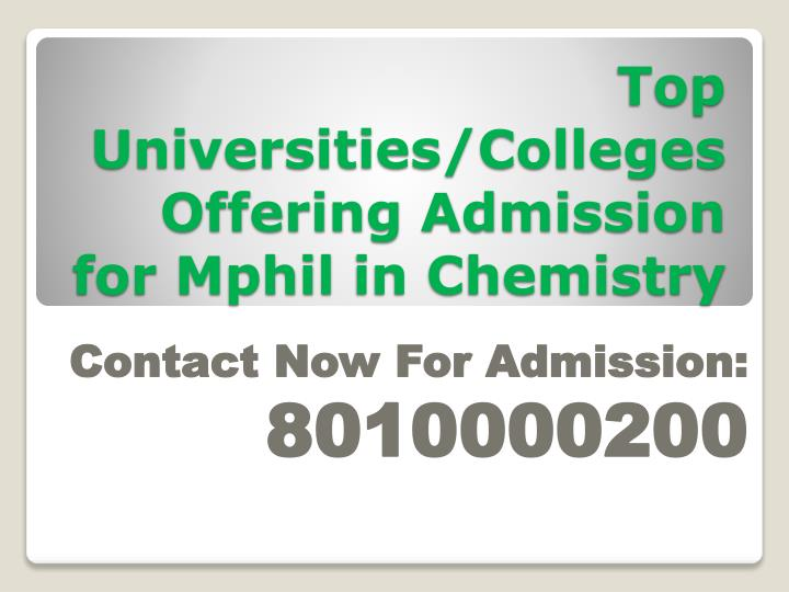 top universities colleges offering admission for mphil in chemistry n.
