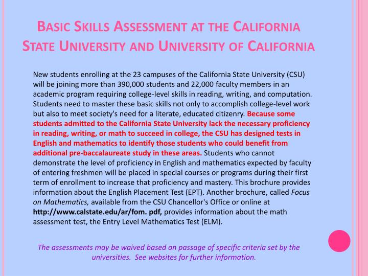 Basic Skills Assessment at the California State University and University of California