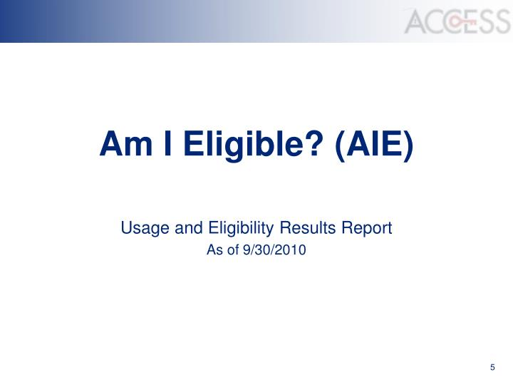 Am I Eligible? (AIE)