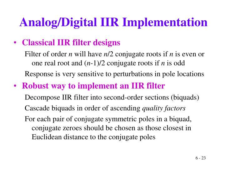 Analog/Digital IIR Implementation