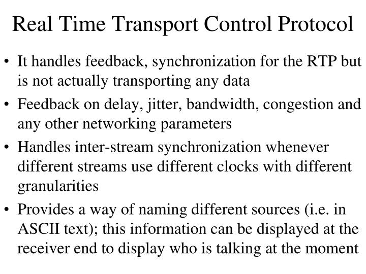 Real Time Transport Control Protocol