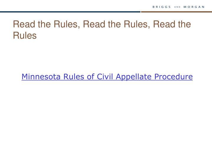 Read the Rules, Read the Rules, Read the Rules