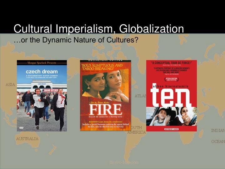 Cultural Imperialism, Globalization