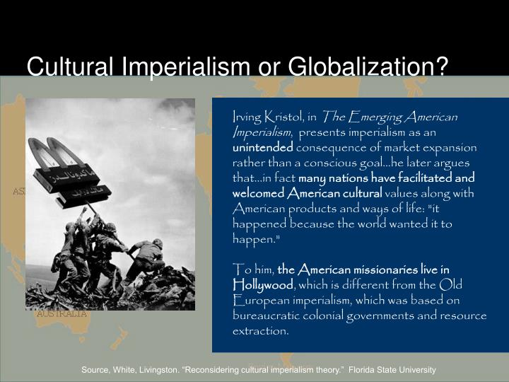 Cultural Imperialism or Globalization?