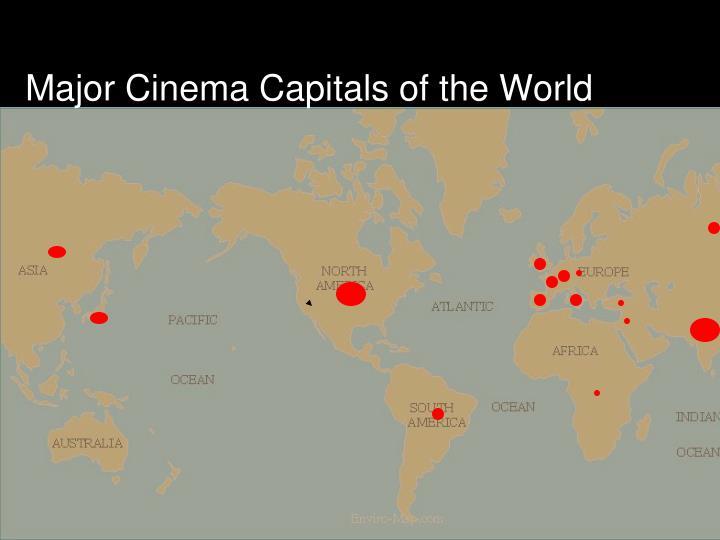 Major Cinema Capitals of the World