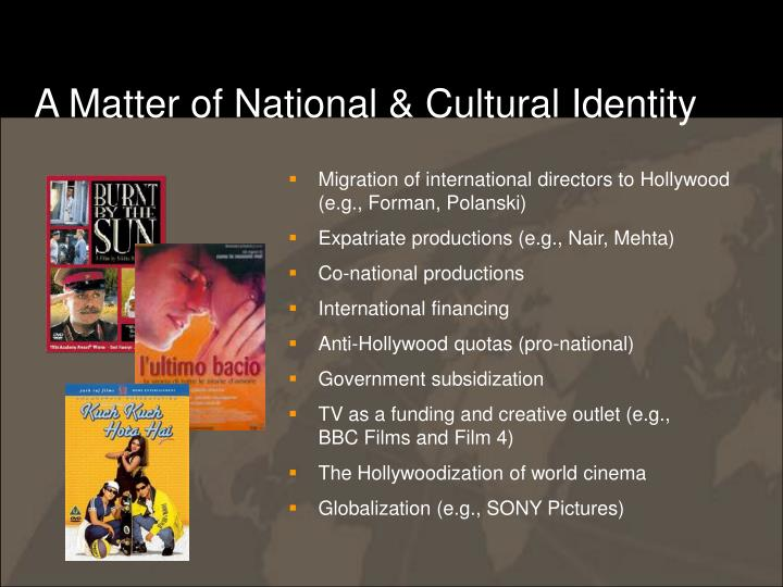A Matter of National & Cultural Identity