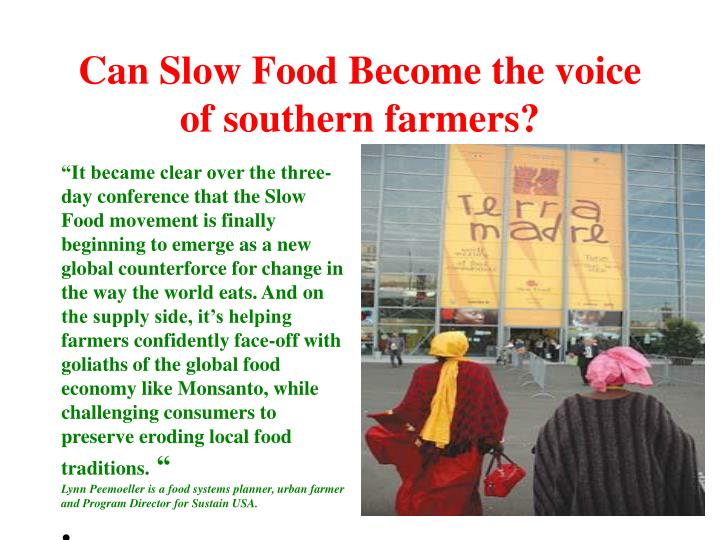 Can Slow Food Become the voice of southern farmers?