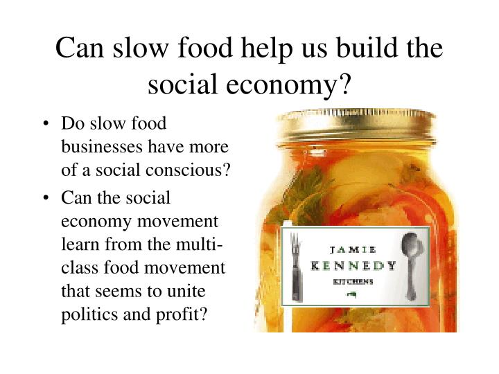Do slow food businesses have more of a social conscious?
