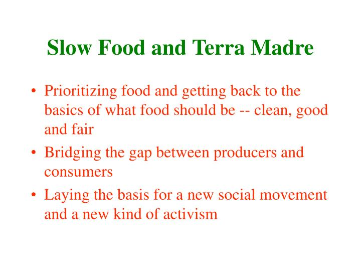 Slow Food and Terra Madre