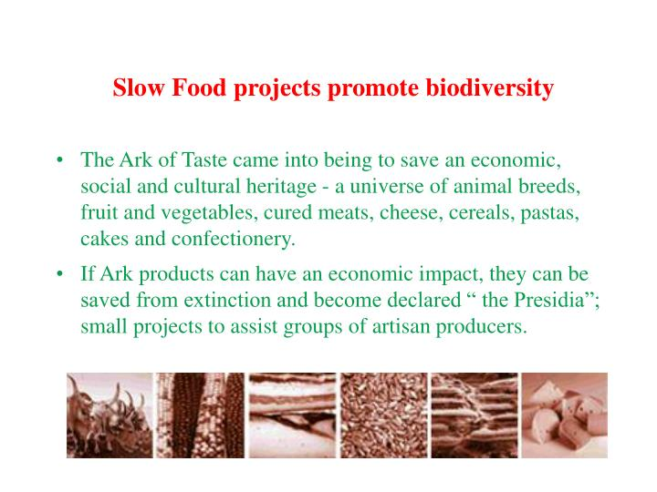 Slow Food projects promote biodiversity