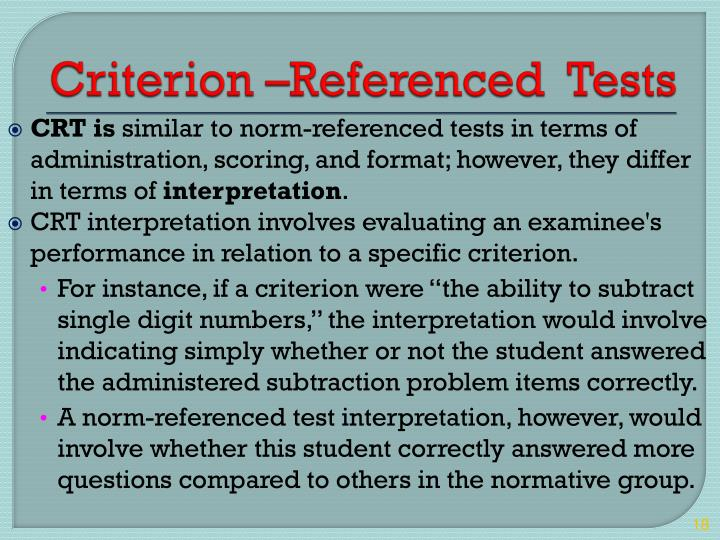 Criterion –Referenced  Tests
