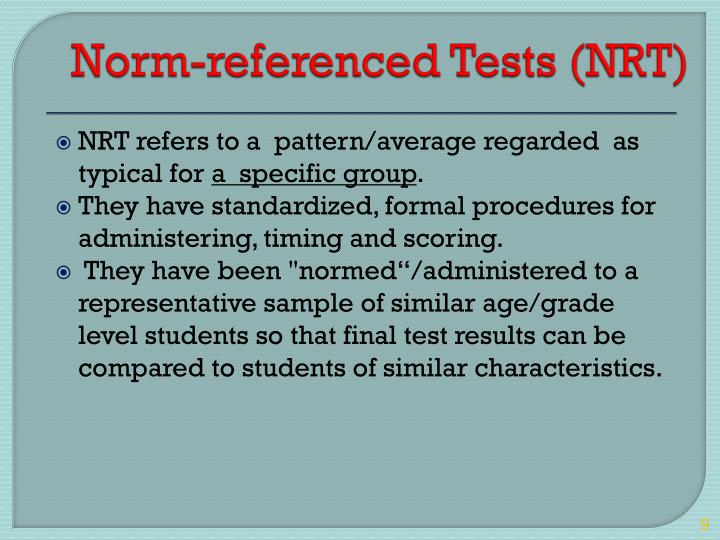 Norm-referenced Tests (NRT)