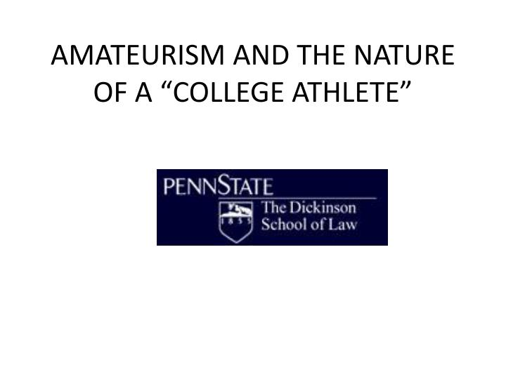 Amateurism and the nature of a college athlete