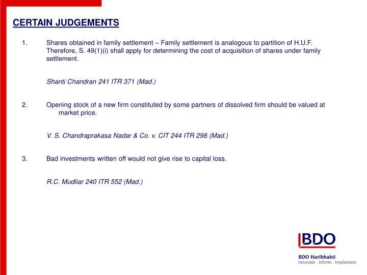 CERTAIN JUDGEMENTS
