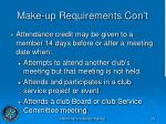 make up requirements con t