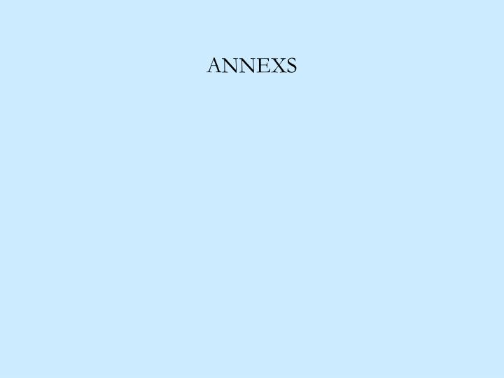 ANNEXS