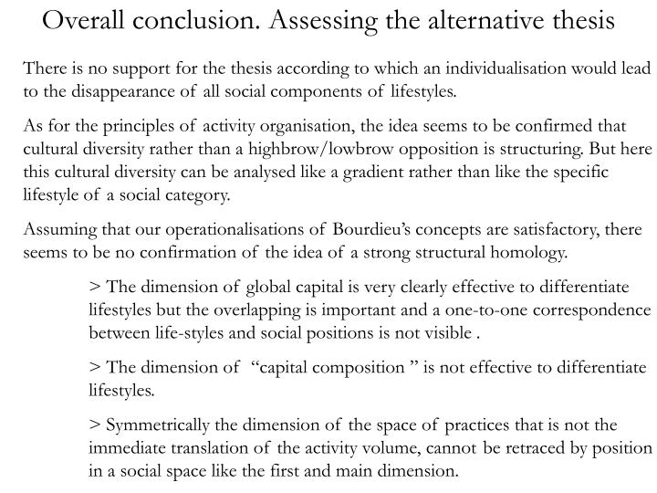 Overall conclusion. Assessing the alternative thesis
