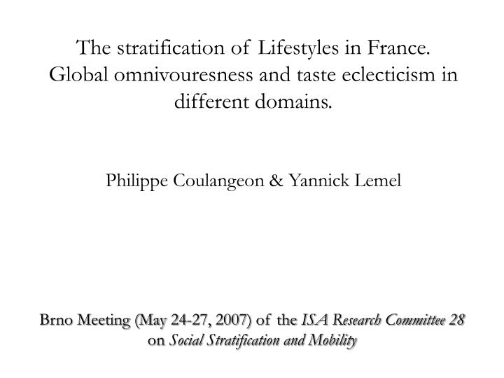The stratification of Lifestyles in France.