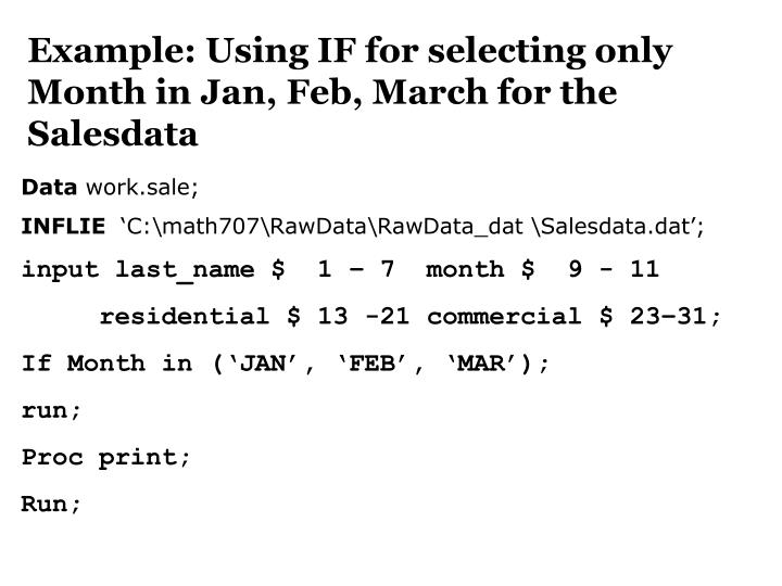 Example: Using IF for selecting only Month in Jan, Feb, March for the Salesdata