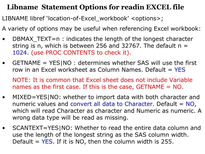 Libname  Statement Options for readin EXCEL file