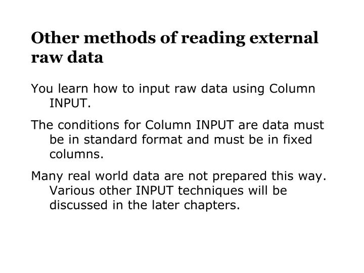 Other methods of reading external raw data