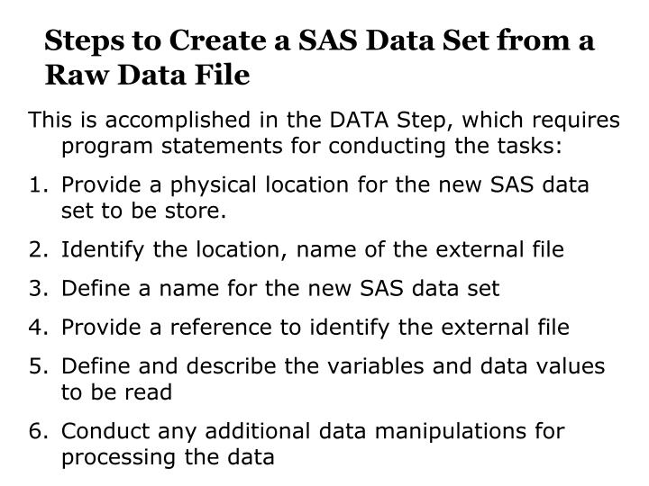 Steps to Create a SAS Data Set from a Raw Data File