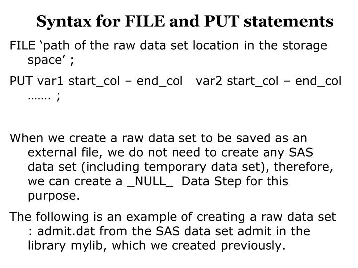 Syntax for FILE and PUT statements