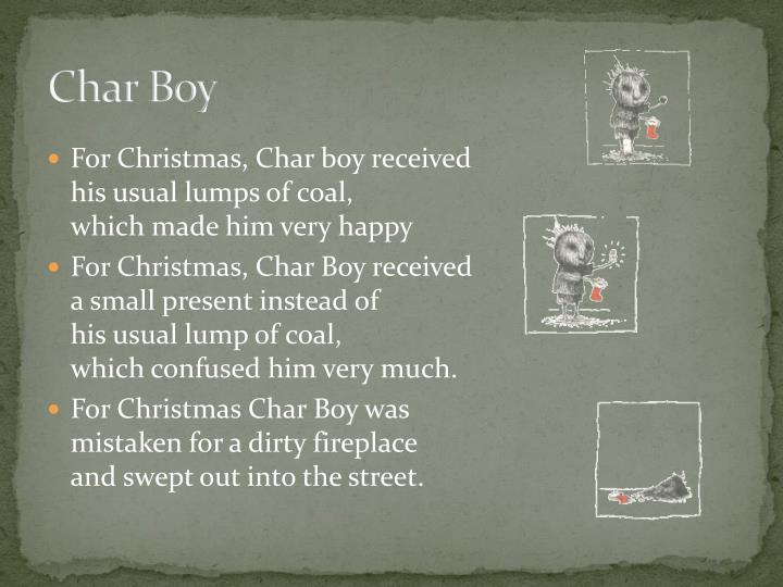 Char Boy