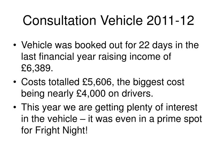 Consultation Vehicle 2011-12