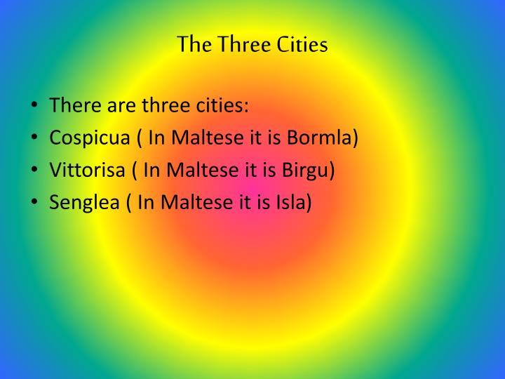The three cities1
