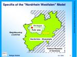 specifis of the nordrhein westfalen model