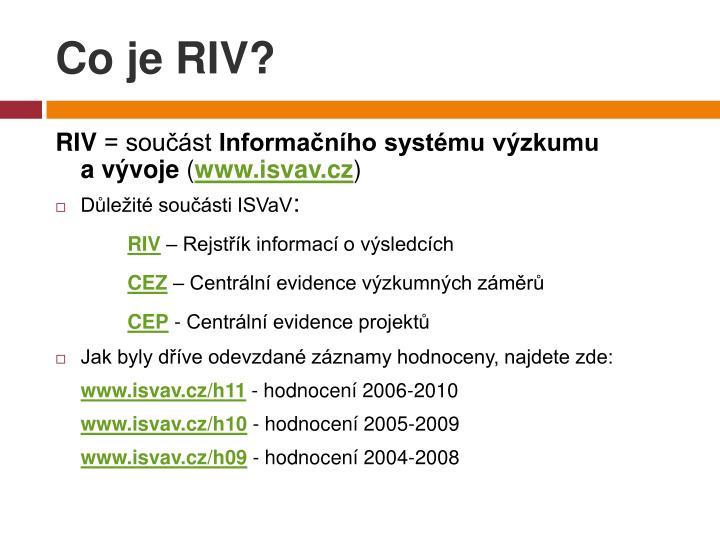 Co je RIV?