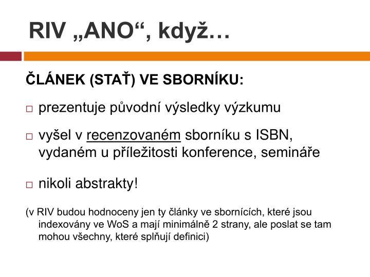 """RIV """"ANO"""", když…"""