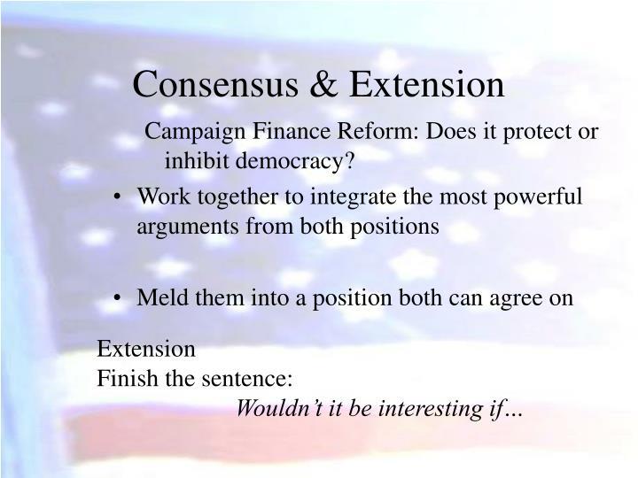 Consensus & Extension