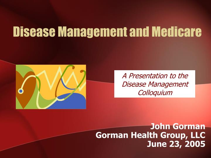 Disease management and medicare
