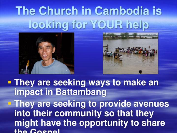 The Church in Cambodia is looking for YOUR help