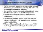 6 1 2 amplified single channel systems3