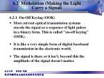 6 2 modulation making the light carry a signal