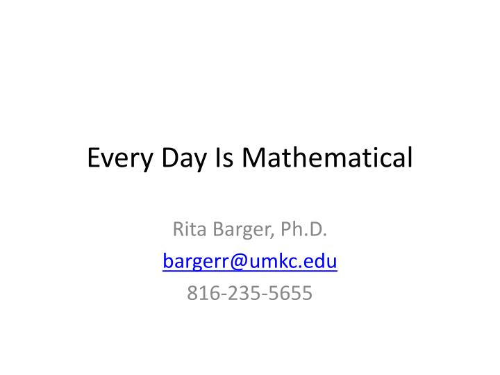 every day is mathematical n.