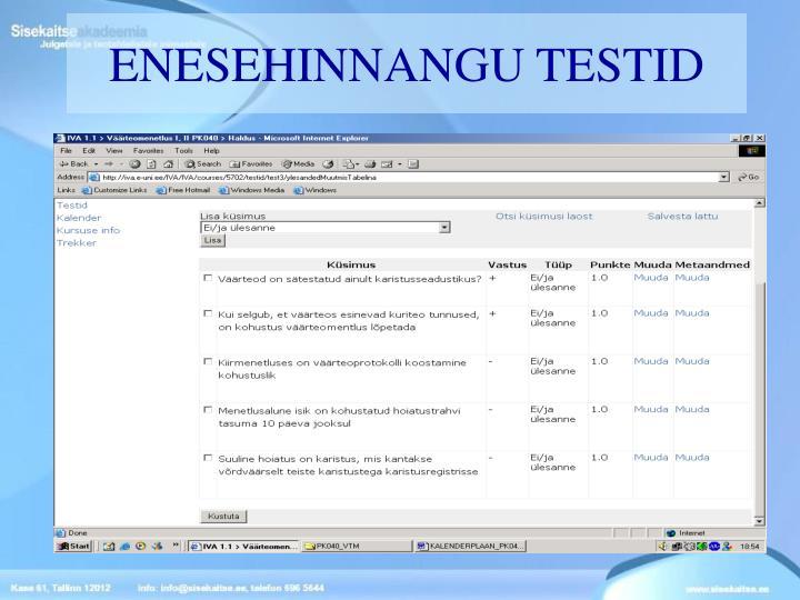 ENESEHINNANGU TESTID