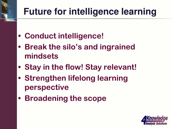 Future for intelligence learning